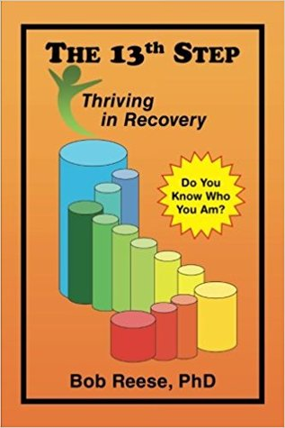 The 13th Step: Thriving in Recovery