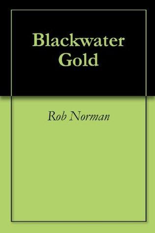 Blackwater Gold