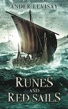 Runes and Red Sails by Ander Levisay