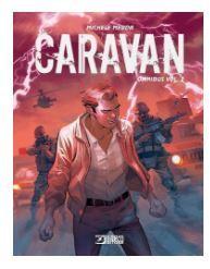 Caravan Omnibus vol 2  (Caravan #7-12 )