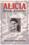 an analysis of alicia my story a book on world war ii experiences by alicia appleman jurman Contribute to gradesaver's community by writing content alicia: my story alicia appleman-jurman ali: fear eats the soul rainer werner fassbinder (the origin mystery book 2) ag riddle the atlantis world (the origin mystery book 3.