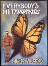 Everybody's Metamorphosis by Charles Willeford