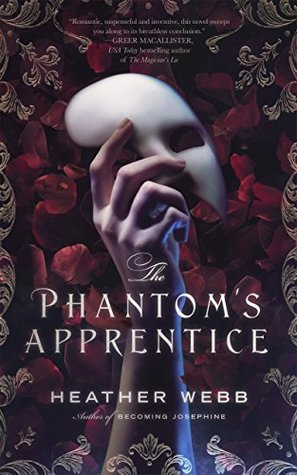Last Christmas In Paris Book.Review The Phantom S Apprentice By Heather Webb The Lit Bitch