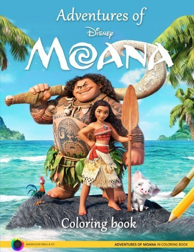 Adventures of Disney Moana.: Adventures of Moana in Coloring Book