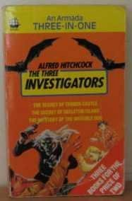 Alfred Hitchcock and the Three Investigators 3-in-one: The Three investigators in The Secret of Terror Castle, The Secret of Skeleton Island, The Mystery of the Invisible Dog