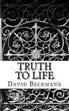 Truth to Life: Turning Doctrine into Devotion - Prayers Based Upon the Thirty-Nine Articles
