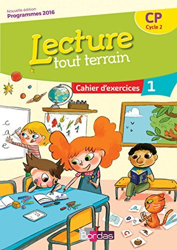 Lecture tout terrain CP : Cahier d'exercices 1