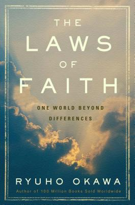 The Laws of Faith: One World Beyond Differences