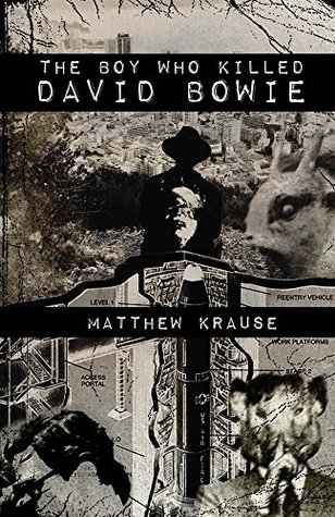 The Boy Who Killed David Bowie