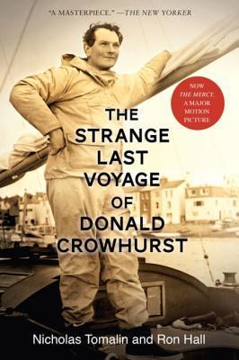 The Strange Last Voyage of Donald Crowhurst by Nicholas Tomalin