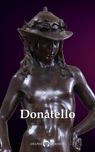 Complete Works of Donatello