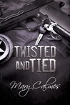 Twisted and Tied by Mary Calmes
