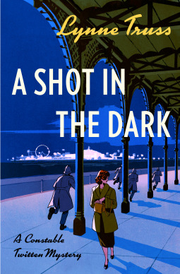 A Shot in the Dark (Constable Twitten #1)