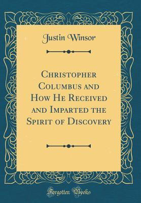 PDF Christopher Columbus and How He Received and Imparted the Spirit