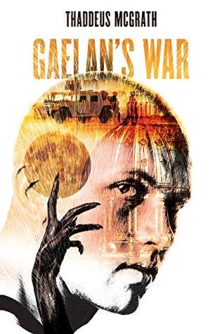 Gaelan's War (Gaelan Kelly Book 1)