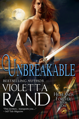 Unbreakable (Highlands Forever, #1)