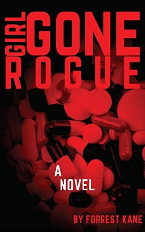 Girl Gone Rogue (Dominique Wolfe #1)