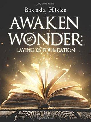 Awaken the Wonder by Brenda Hicks