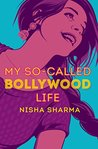 Book cover for My So-Called Bollywood Life