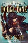 Dodge Tank (Crystal Shards Online, #1)