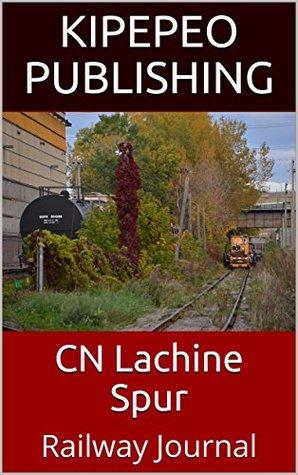 CN Lachine Spur: Railway Journal