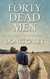 Forty Dead Men (Alafair Tucker, #10)