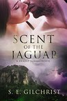 Scent of the Jaguar