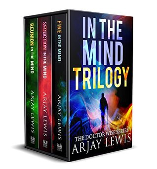 In The Mind Trilogy: The Doctor Wise Series