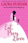 Eat, Prey, Love (Annabelle Archer Wedding Planner Mystery Book 7)
