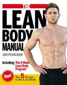 The Lean Body Manual: A Powerful Body Sculpting and Body Toning Training Program for a Sexy Shredded Body in As Little as 4 Weeks