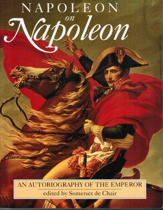 napoleon autobiography 2012-4-13  a biography of america's foremost success/motivation author, includes many quotes by him plus a list of all his available books and audio cassettes.