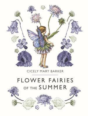 Flower Fairies of the Summer por Cicely Mary Barker