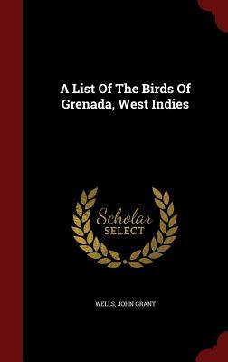 A List of the Birds of Grenada, West Indies