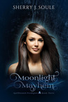 Moonlight Mayhem (Spellbound Prodigies #3)
