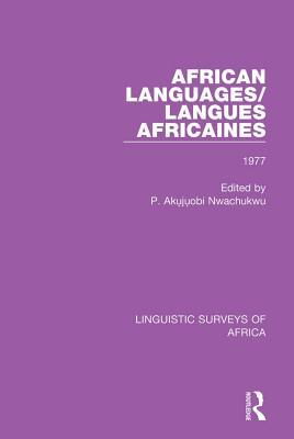 African Languages/Langues Africaines: Volume 3 1977