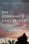 Book cover for His Lordship's Last Wager: A Regency Romance Between Bitter Enemies (The Horsemen of the Apocalypse Book 3)