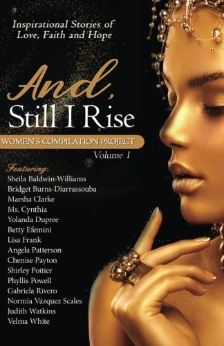 And, Still I Rise: Women's Compilation Project