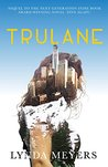 Trulane: The idea was tempting. The guy was quicksand. (Finding Home Book 2)