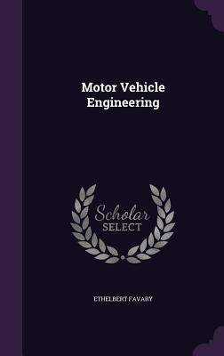 Motor Vehicle Engineering