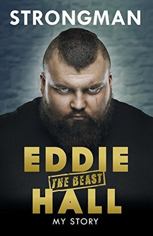 Strongman by Eddie 'The Beast' Hall