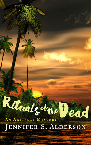 Rituals of the Dead: An Artifact Mystery (Adventures of Zelda Richardson, #3)