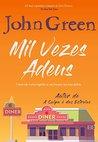 Mil Vezes Adeus by John Green