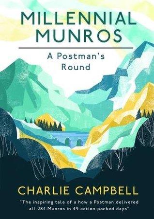 Millennial Munros: A Postman's Round