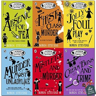 Robin Stevens A Murder Most Unladylike Mystery Collection 6 Books Bundle With Gift Journal (Arsenic For Tea, First Class Murder, Jolly Foul Play, Murder Most Unladylike, Mistletoe and Murder..