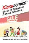 Kiasunomics©:Stories of Singaporean Economic Behaviours