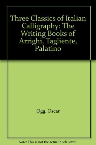 three-classics-of-italian-calligraphy-the-writing-books-of-arrighi-tagliente-palatino
