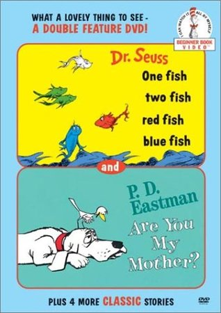 Dr. Seuss: One Fish Two Fish Red Fish Blue Fish / Are You My Mother?