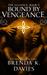 Bound by Vengeance (The Alliance, #2) by Brenda K. Davies