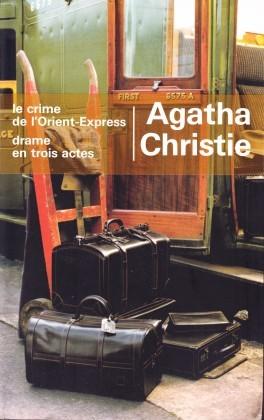 Le crime de l'Orient-Express, Drame en trois actes