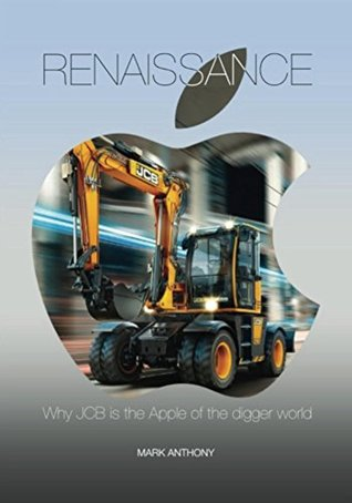 Renaissance: Why JCB is the Apple of the digger world